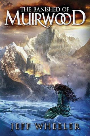 The Banished of Muirwood (Covenant of Muirwood, #1)