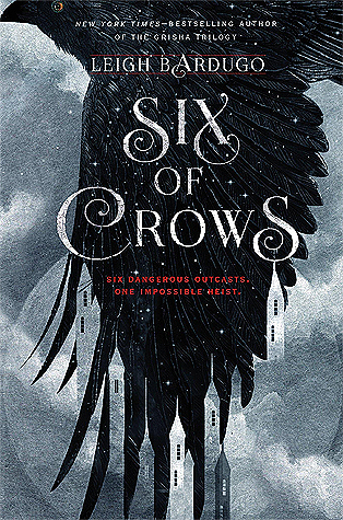 4 Reasons You Should Read The Six of Crows Duology by Leigh Bardugo