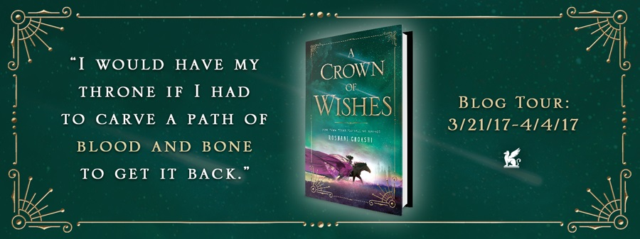 {Blog Tour ~ Effie Reviews} A Crown of Wishes by Roshani Chokshi