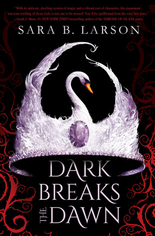 {Leah Reviews} Dark Breaks the Dawn by Sara B. Larson