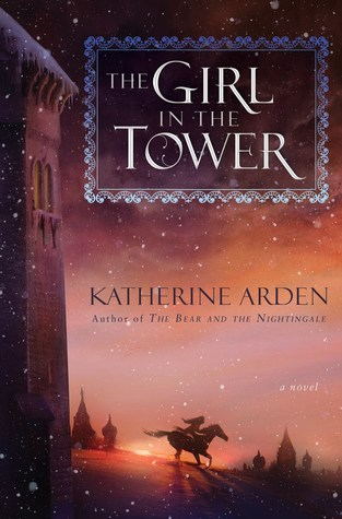 {Leah Reviews} The Girl in the Tower by Katherine Arden