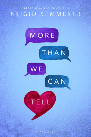 More Than We Can Tell (Letters to the Lost, #2) by Brigid Kemmerer