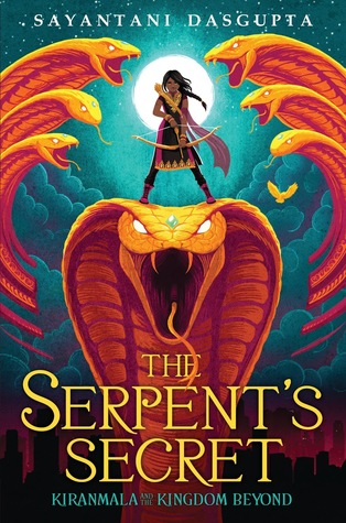 {Leah Reviews} The Serpent's Secret by Sayantani DasGupta