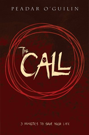 {Leah's Spooky Review} The Call by Peadar O'Guilin