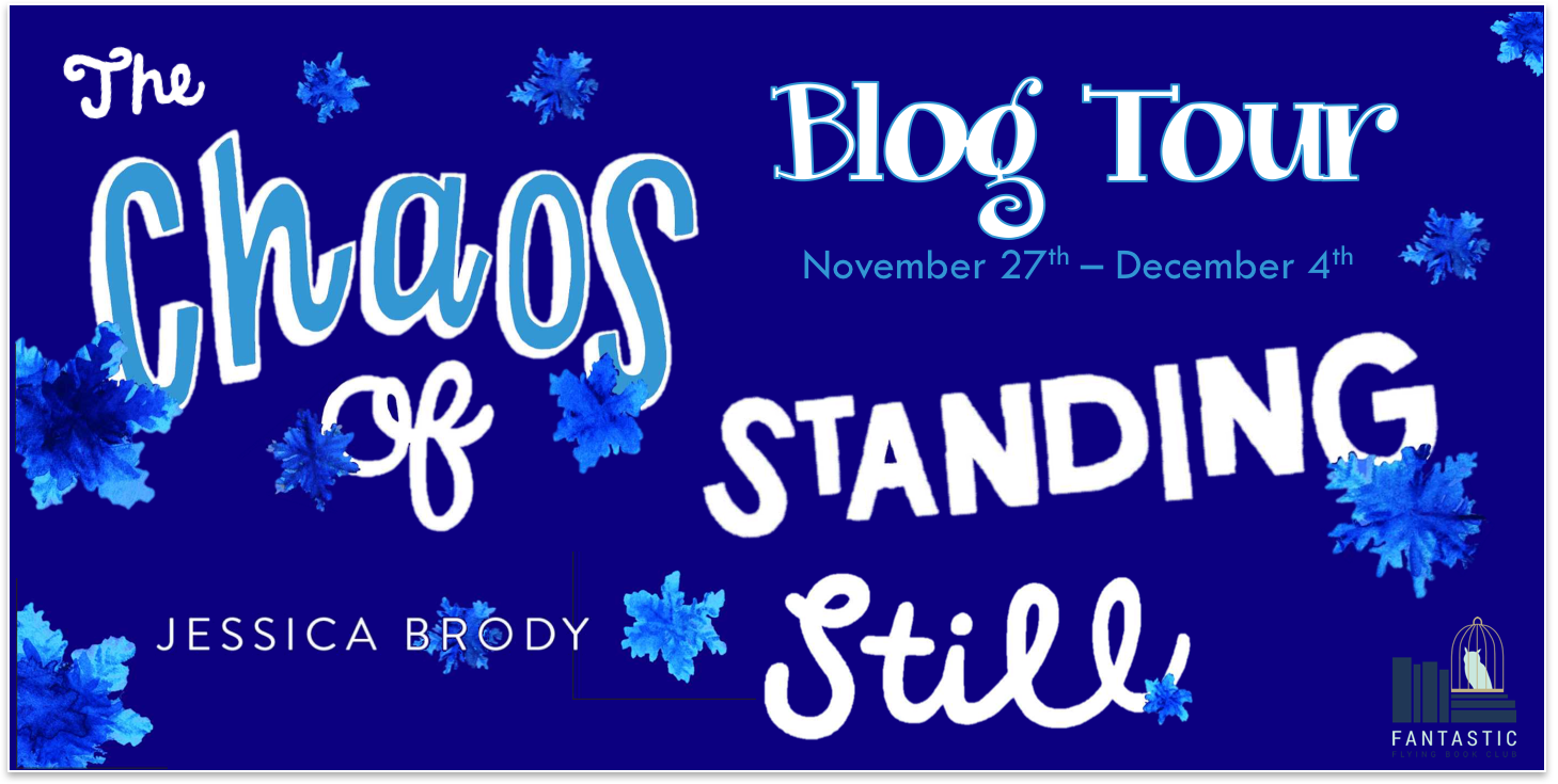 {Blog Tour} The Chaos of Standing Still by Jessica Brody