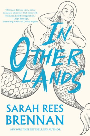 {Leah Reviews} In Other Lands by Sarah Rees Brennan