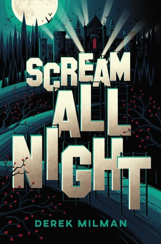 {Leah Reviews} Scream All Night by Derek Milman