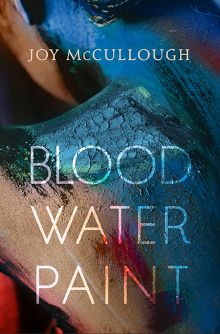 {Leah Reviews} Blood Water Paint by Joy McCullough