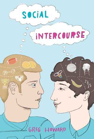 {Can't Wait Wednesday} Social Intercourse by Greg Howard