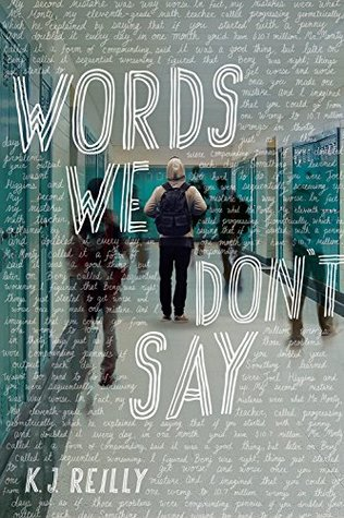 {Can't Wait Wednesday} Words We Don't Say by K.J. Reilly