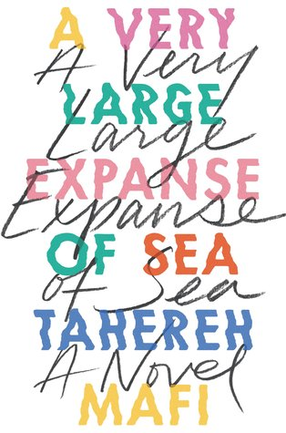 {Leah Reviews} A Very Large Expanse of Sea by Tahereh Mafi