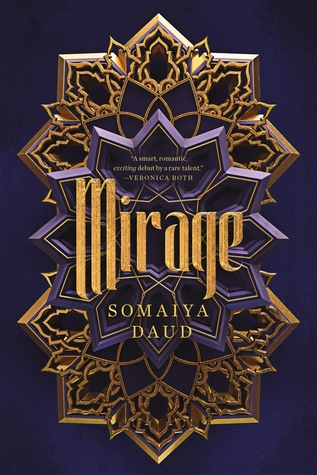 Mirage (Mirage, #1) by Somaiya Daud