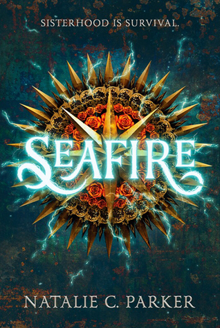 {Leah Reviews} Seafire by Natalie C. Parker