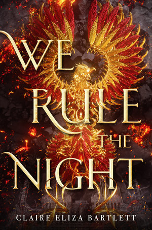 {Can't Wait Wednesday} We Rule the Night